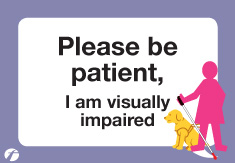 please be patient, I am visually impaired