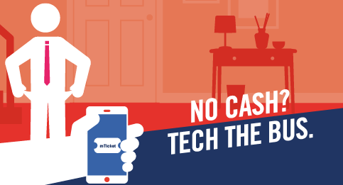 No cash? Tech the Bus.  mTickets on the First Bus App