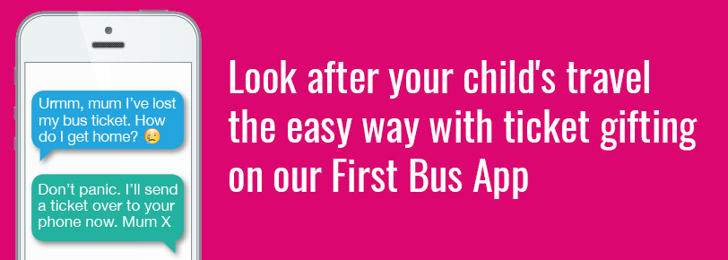 Look after your child's travel the easy way with ticket gifting on our First Bus App
