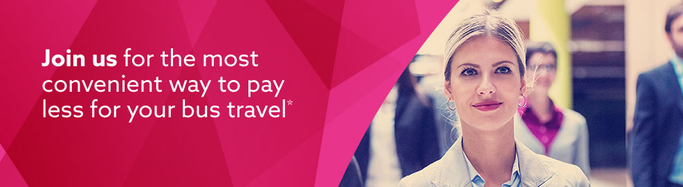 Join us for the most convenient way to pay less for your bus travel*