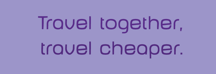 travel together, travel cheaper purple banner