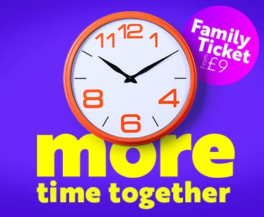 Family Ticket from £9