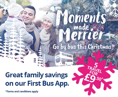 Moments made merrier. Go by bus this christmas. greater family savings on our first bus app. 5 travel for £9.50*. Terms and conditions apply.