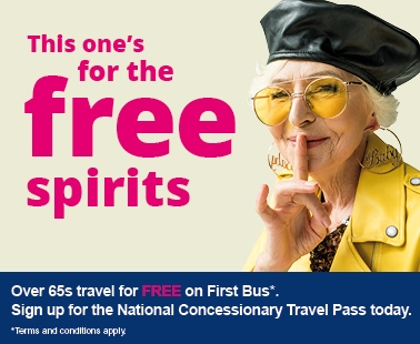 This one's for the free spirits. Over 65s travel for free on First Bus*. Sign up for the National Concessionary Travel Pass today. *Terms and conditions apply.