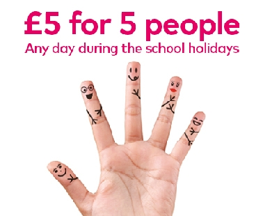 £5 for 5 people during the school holidays
