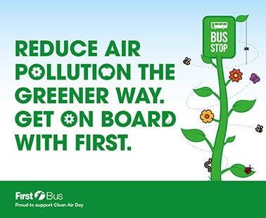 Reduce air pollution the greener way. Get on board with First.