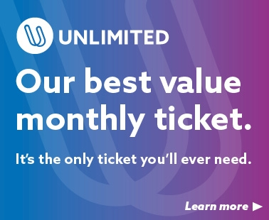 Unlimited - Our best value monthly ticket. Learn more.