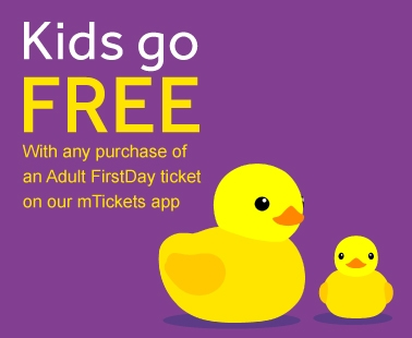Kids go free with any purchase of an Adult FirstDay ticket on our mTickets app