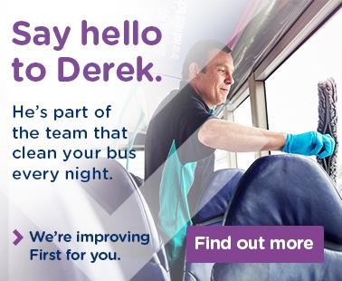Say hello to Derek. He's part of the team that clean your bus every night. We're improving First for you. Find out more.