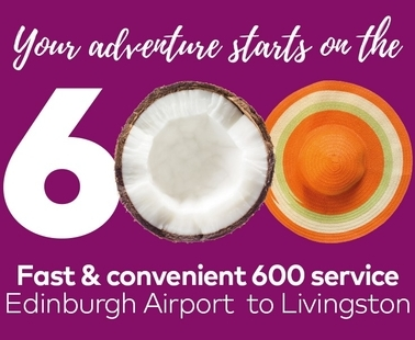 Fast & convenient 600 service - Livingston Centre to Edinburgh Airport