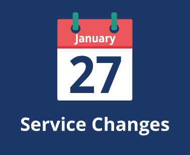 Service Changes - 27 January