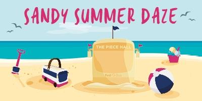 Image for 'Sandy Summer Daze - The Piece Hall'